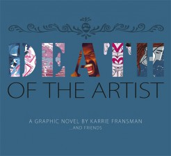 Death of the Artist (Karrie Fransman)