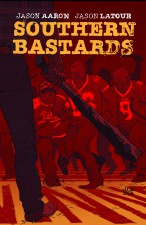 Southern Bastards #1 by Jason Latour and Jason Aaron