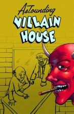AstoundingVillainHouse
