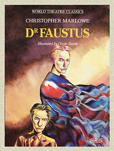 Doctor Faustus by Christopher Marlowe and Oscar Zarate