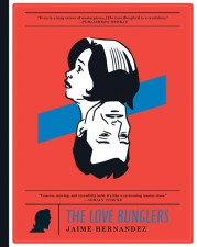 The Love Bunglers (Jaime Hernandez; Fantagraphics Books)