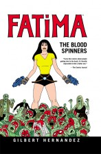 Fatima: The Blood Spinners (Gilbert Hernandez; Dark Horse Comics)