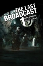 The Last Broadcast #1 (André Sirangelo and Gabriel Iumazark; Archaia)