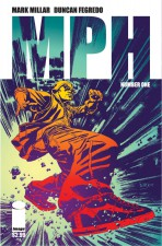 MPH #1 by Mark Millar and Duncan Fegredo