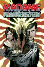 Madame Frankenstein (Jamie S RIch & Megan Levens; Image Comics)