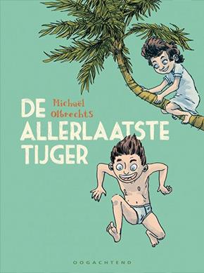 Michaël Olbrecht De Allerlaatste Tijger