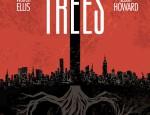 Trees #1 by Warren Ellis and Jason Howard