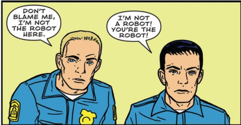 That's Because You're a Robot by David Quantick and Shaky Kane (Image Comics)