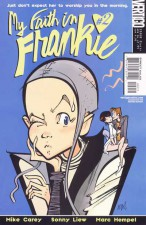 My Faith in Frankie (Mike Carey, Sonny Liew, Marc Hempel; Vertigo)