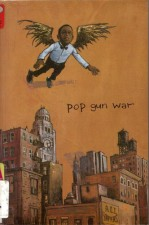 Pop Gun War by Farel Dalrymple