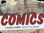 Comics: A Global History, 1968 to the Present (Dan Mazur and Alexander Danner, Thames and Hudson)