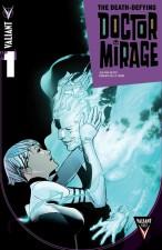 The Death-Defying Doctor Mirage (Jen Van Meter and Robert de la Torre; Valiant Entertainment)