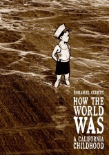 How the World Was by Emmanuel Guibert (First Second)