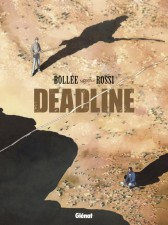 Deadline by Lauren-Frédéric Bollée and Christian Rossi