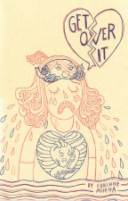 Get Over It (Corinne Mucha; Secret Acres)