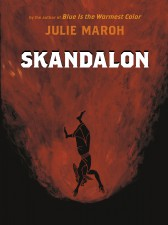 Skandalon by Julie Maroh (Arsenal Pulp Press)