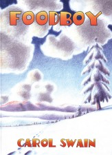 Foodboy by Carol Swain (Fantagraphics Books)