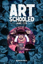 Art Schooled by Jamie Coe (Nobrow)