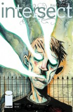 Intersect #1 by Ray Fawkes (Image Comics; variant cover by Jeff Lemire)