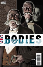 Bodies by Si Spencer et al (Vertigo Comics; cover by Brian Bolland)