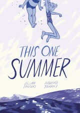 This One Summer by Jillian and Mariko Tamaki