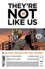 They're Not Like Us by Eric Stephenson, Simon Gane and Jordie Bellaire  (Image Comics)