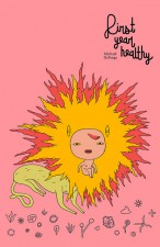 First Year Healthy by Michael DeForge (Drawn and Quarterly)