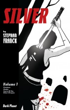 Silver Vol. 1 by Stephan Franck (Dark Planet Comics)