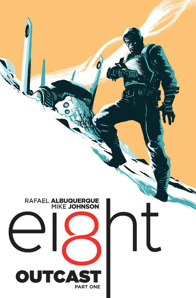Eight by Rafael Albuquerque and Mike Johnson (Image Comics)