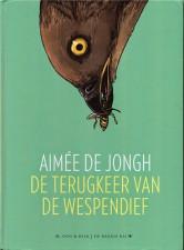 De Terugkeer van de Wespendief by Aimée de Jongh