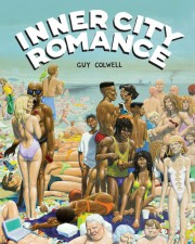 Inner City Romance by Guy Colwell (Fantagraphics Books)