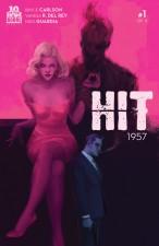 Hit 1957 by Bryce Carlson, Vanesa Del Rey, Niko Guardia (BOOM! Studios)