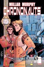 Chrononauts (Mark Millar, Sean Murphy, Matt Hollingsworth; Image Comics)