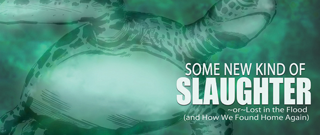 Some New Kind of Slaughter (A David Lewis)
