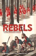 Rebels #1 - Brian Wood and Andrea Mutti (Dark Horse Comics)