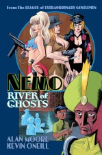 Nemo: River of Ghosts (Alan Moore and Kevin O'Neill; Knockabout/Top Shelf)