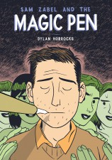 Sam Zabel and the Magic Pen by Dylan Horrocks (Fantagraphics Books)