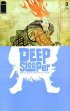 Deep Sleeper #3 - Phil Hester and Mike Huddleston