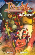 Princeless: Save Yourself by Jeremy Whitley and M. Goodwin (Action Lab Entertainment)