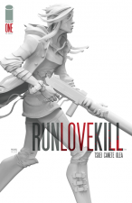 RunLoveKill #1 (Eric Canete & Jon Tsuei; Image Comics)