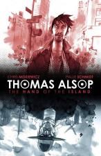 Thomas Alsop (Chris Miskiewicz, Palle Schmidt, BOOM! Studios,)