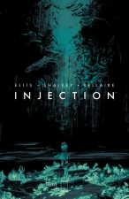 Injection (Warren Ellis, Declan Shalvey, Jordie Bellaire; Image Comics)