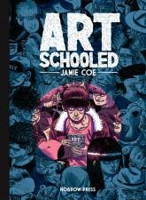 Art Schooled (Jamie Coe; Nobrow)