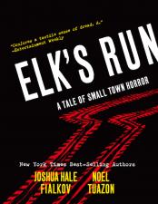 Elk's Run (Joshua Hale Fialkov & Noel Tuazon)