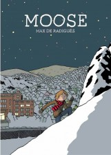 MOOSE by Max de Radiguez (Conundrum Press)