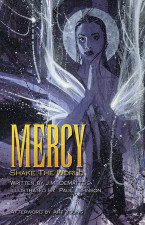 Mercy Shake the World - JM DeMatteis and Paul Johnson