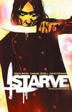Starve by Brian Wood & Danijel Zezelj (Image Comics)