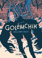 Golemchik by William Exley (Nobrow)