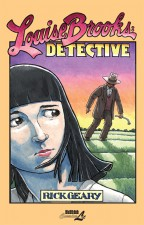 Louise Brooks: Detective by Rick Geary (NBM Publishing)