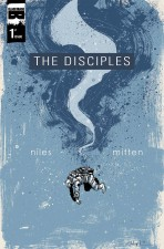 The Disciples by Steve Niles & Christopher Mitten (Black Mask Studios)